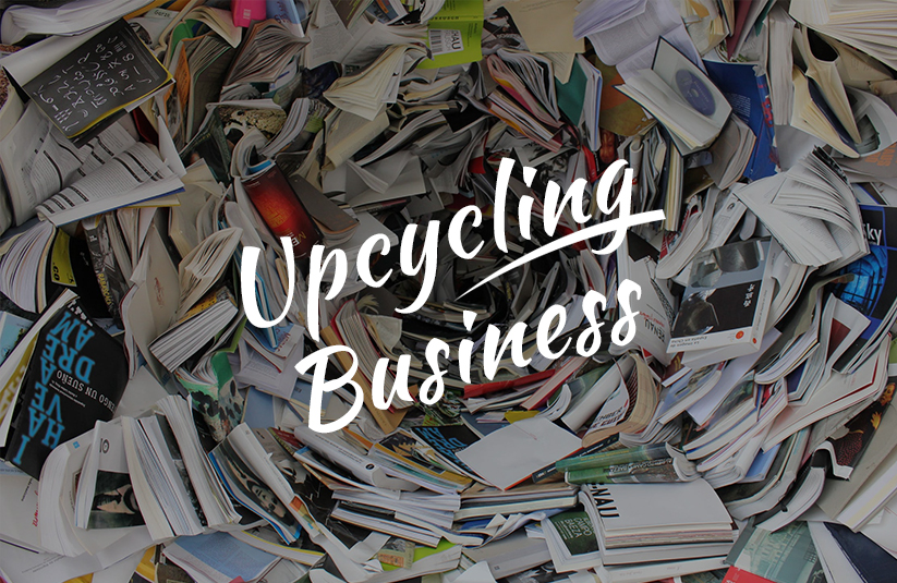 Upcycling Business