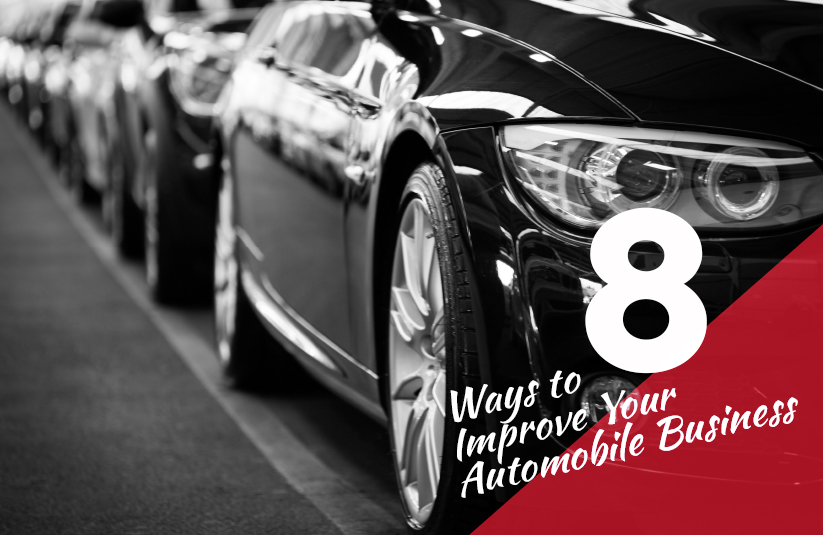 8 Ways to Improve Your Automobile Business