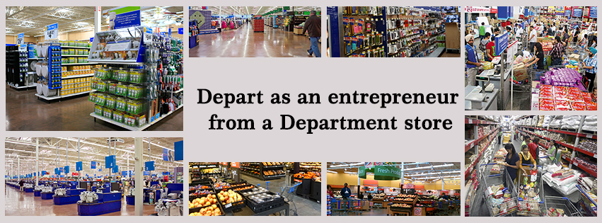 Depart as an Entrepreneur From a Department Store