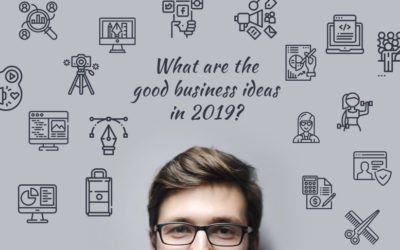 What are Good Business Ideas in 2019?