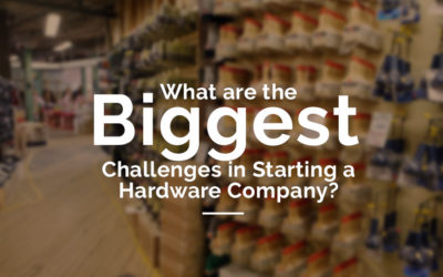What are the Biggest Challenges in Starting a Hardware Company?