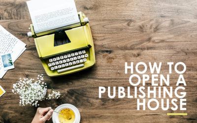 How to Open a Publishing House?
