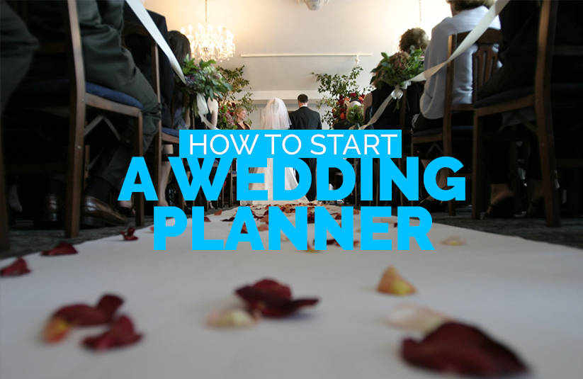 How To Start a Wedding Planner