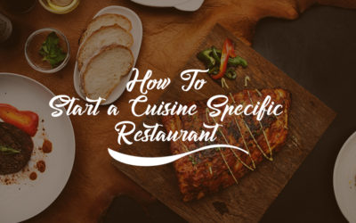 How To Start a Cuisine Specific Restaurant?
