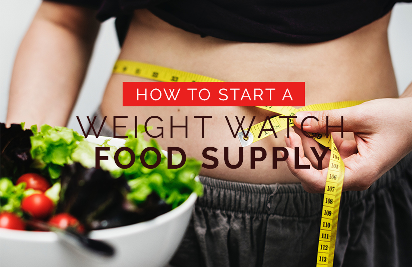 How To Start a Weight Watch Food Supply