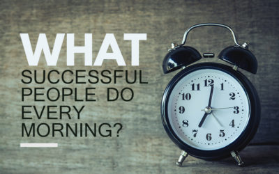 What Successful People Do Every Morning?
