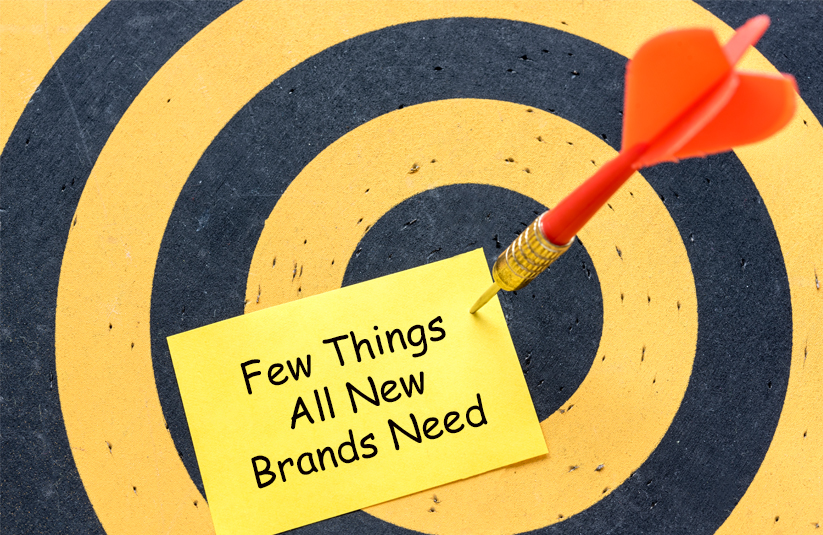 Few Things All New Brands Need