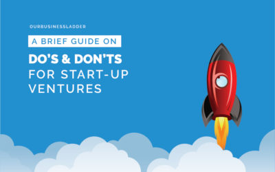 A Brief Guide on Do's and Don'ts for Start-up Ventures