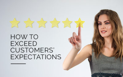 How to Exceed Customers' Expectations?