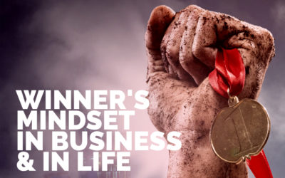 Winner's Mindset in Business and In Life