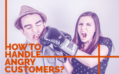 How to Handle Angry Customers?