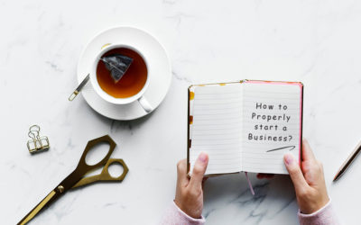 How to Properly Start a Business?