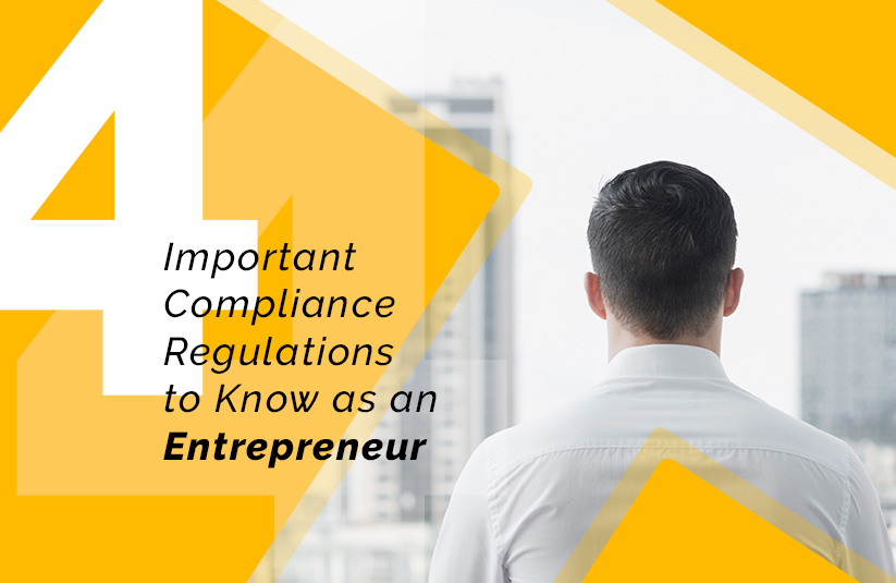 4 Important Entrepreneur's Compliance Regulations