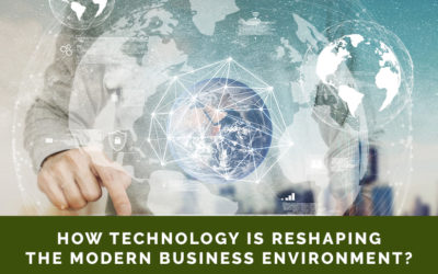 How Technology is Reshaping the Modern Business Environment?