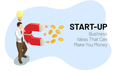 Start-Up Business Ideas That Can Make You Money
