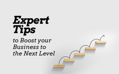 Expert Tips to Boost your Business to the Next Level