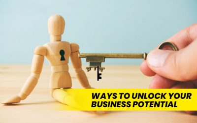 Ways to Unlock Your Business's Potential