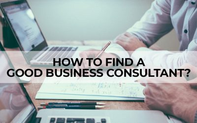 How to Find a Good Business Consultant?