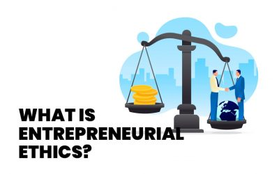 What is Entrepreneurial Ethics